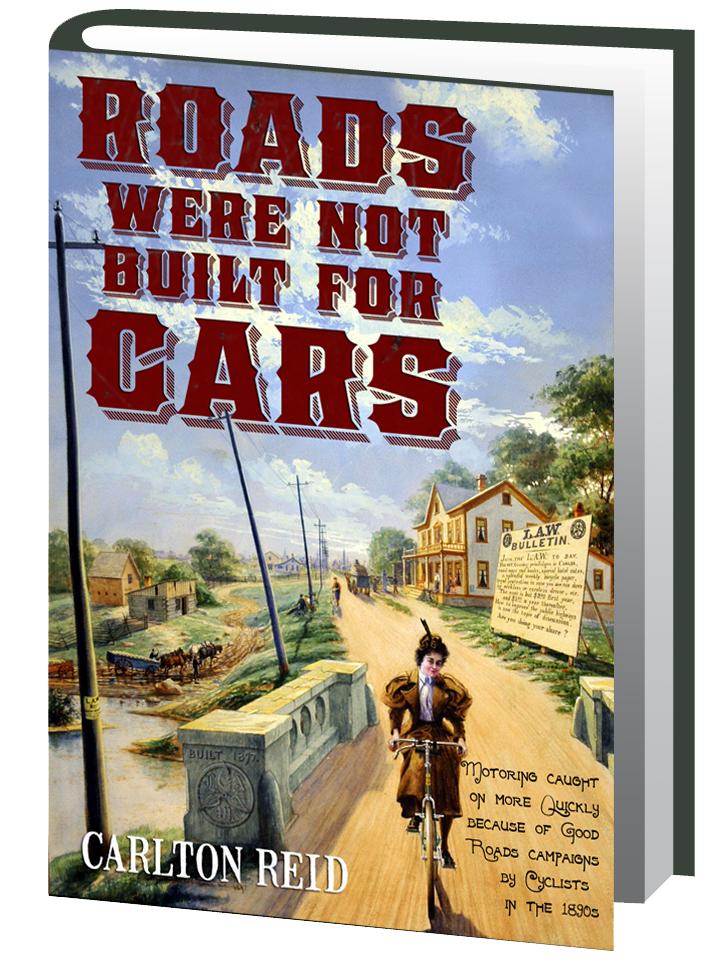 RoadsWereNotBuiltForCarsEbook