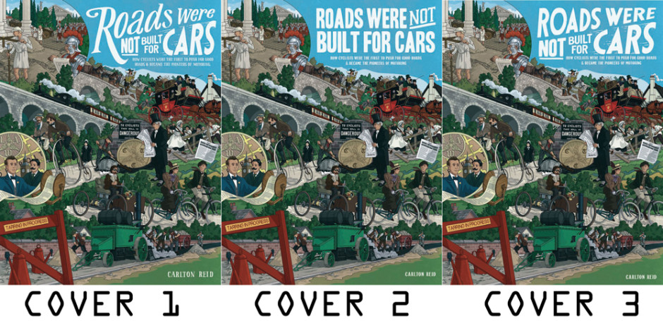 Roads-were-not-built-covers-choice